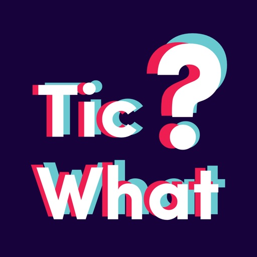 TicWhat - TikQuiz for Fans