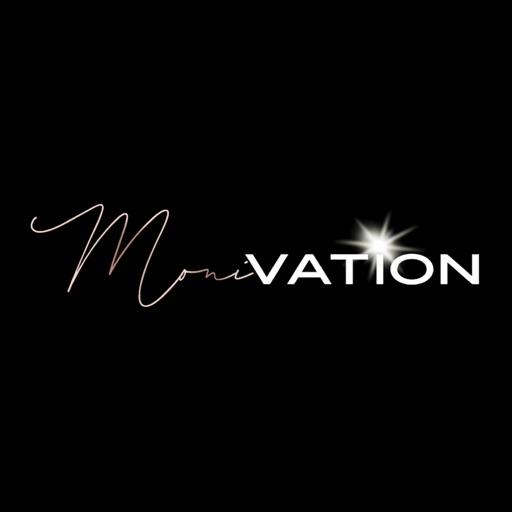 MONI-vation