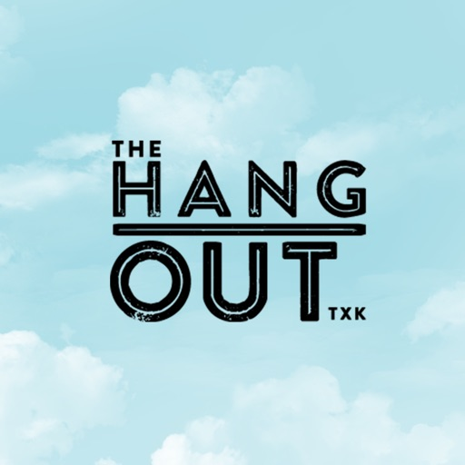 The Hang Out TXK