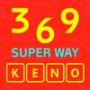 369 Super Way Keno.