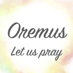 Oremus - Let us pray