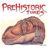 Prehistoric Times Magazine - Magazinecloner.com US LLC