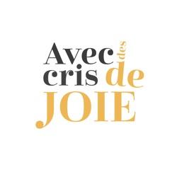 Avec Des Cris De Joie app critiques