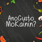 Ano Gusto Mo Kainin?