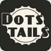 Dots Tails - iPhoneアプリ