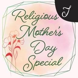 Religious Mother's Day Special