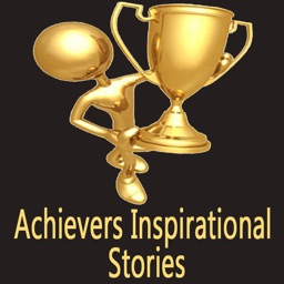 Achievers Inspirational Stories - Get Inspired
