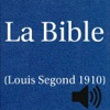 La Bible(Louis Segond 1910)(avec audio)