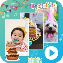 Birthday Movie Maker with Music