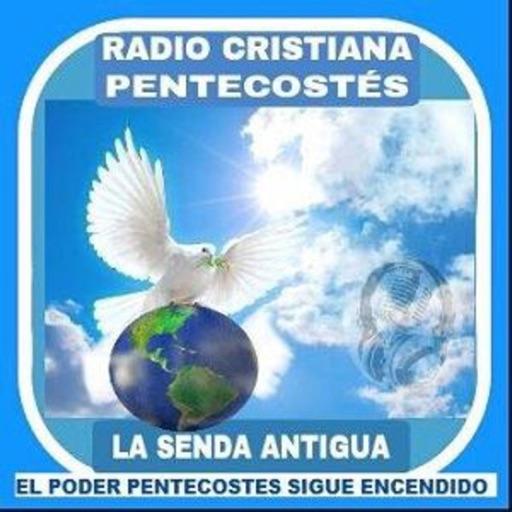 Radio Cristiana Pentecostes Senda Antigua
