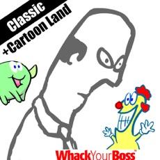 Activities of Whack Your Boss Cartoon Land