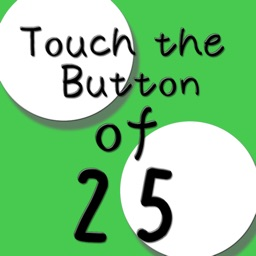 touch the Button of 25