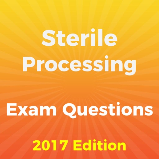 Sterile Processing Exam 2017 Edition
