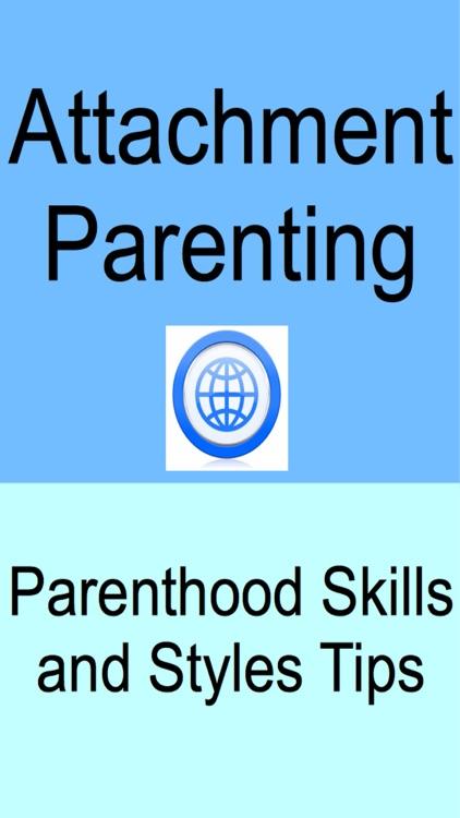 Attachment Parenting - Parenthood Skills & Styles