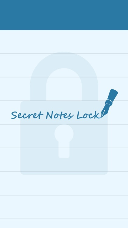 Secret Notes Lock - Protect your private notes