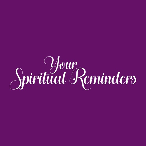 Your Spiritual Reminders