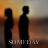 SOMEDAY (2017)
