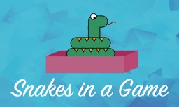 Snakes in a Game