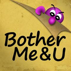 BotherMe&U Encrypted Messenger