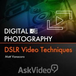 DSLR Video Techniques 105