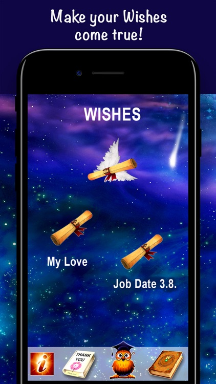 Wishes. Dreams  Come True!