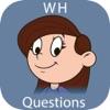 WH Questions Skills - iPadアプリ