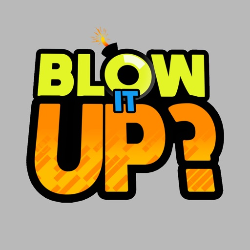 BLOW IT UP? icon