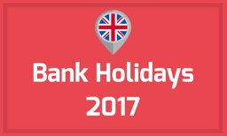 Bank Holidays for 2017 - UK Englands and Wales