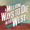 A Million Ways to Die in the West - iPhoneアプリ