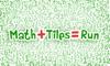 Math+Tiles=Run - TV Math Race