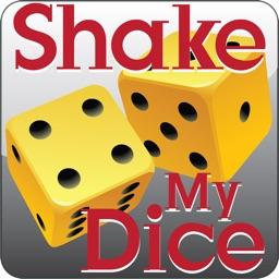 Shake My Dice