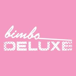 Bimbo Deluxe