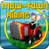 Mow-Town Riding - iPhoneアプリ