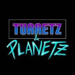 Turretz : Planetz