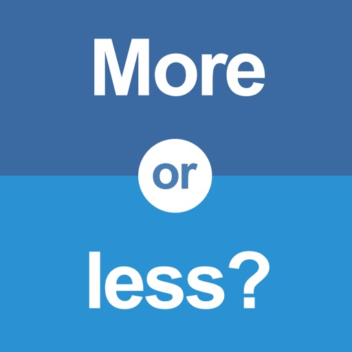 More or less? iOS App