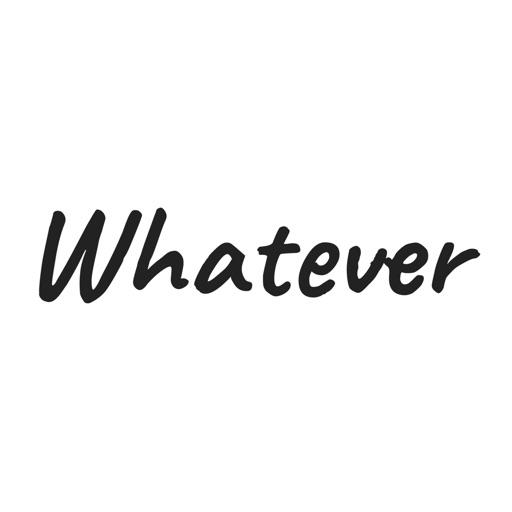 Whatever Pro