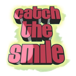 Catch The Smile