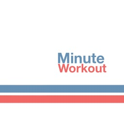 Minute workout