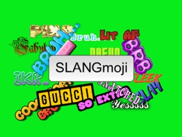 SlangMOJI is the coolest new way to express yourself while messaging your contacts