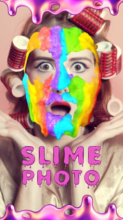 Slime Photo - Funny Pic Editor
