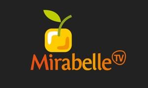 Mirabelle TV !