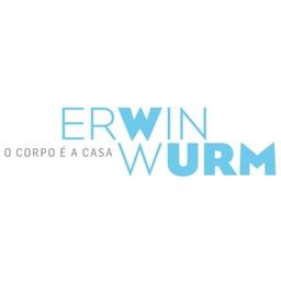 ERWIN WURM | O CORPO É A CASA