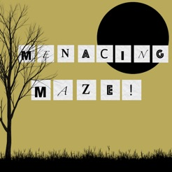 MenacingMaze!-Adventure Awaits