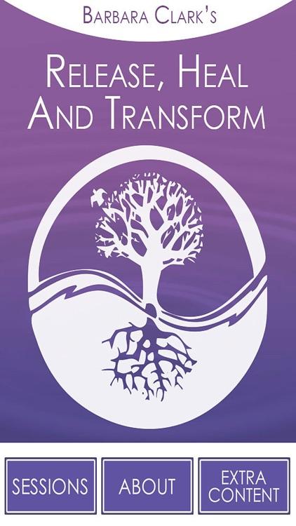 Release, Heal & Transform