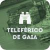 Mirador Teleférico de Gaia