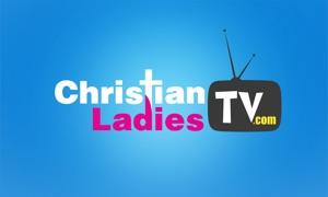 ChristianLadiesTV