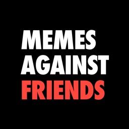 Memes Against Friends