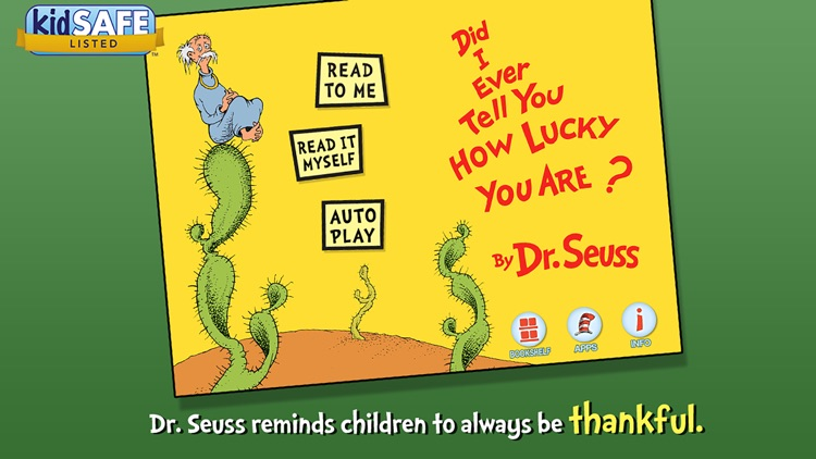 Did I Ever Tell You How Lucky You Are? - Dr. Seuss