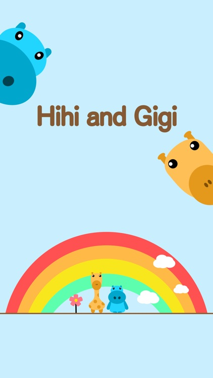 Hihi and Gigi