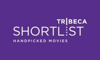 Tribeca Shortlist - Handpicked Movies